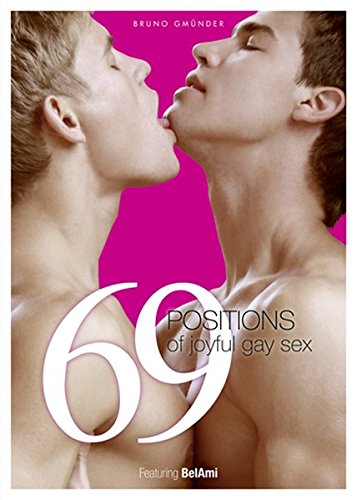 69 Positions of Joyful Gay Sex: Ami, Bel