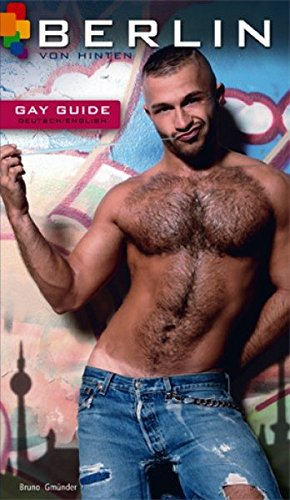 9783867873468: Berlin Von Hinten (Gay Guide)