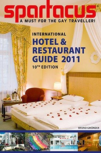 Spartacus International Hotel & Restaurant Guide 2011 (Spartacus International Gay Guide)
