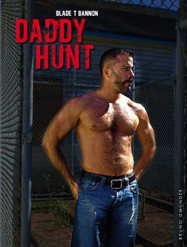 Daddy Hunt (Bruno Gmunder Verlag): Bannon, Blade T. [Photographer]