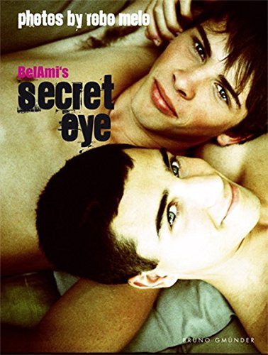 Bel Ami's Secret Eye (Hardback or Cased: Bel Ami