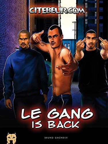 9783867875059: Le Gang is Back: An Erotic Gay Comic Story