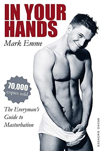 9783867875240: In Your Hands: The Everyman's Guide to Masturbation