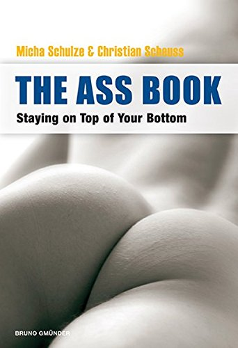 9783867875257: The Ass Book: Staying on Top of Your Bottom