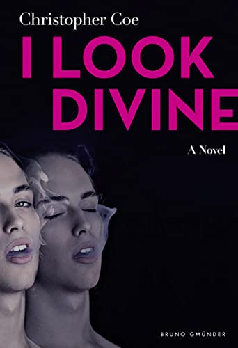 I Look Divine: Coe, Christopher
