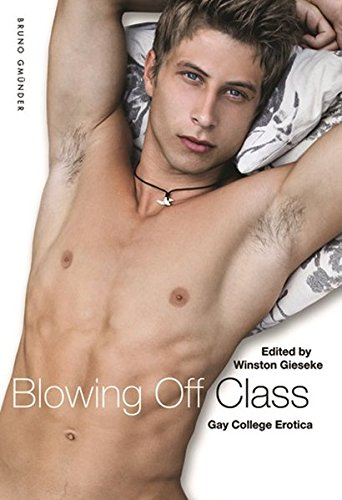 9783867876865: Blowing Off Class: Gay College Erotica