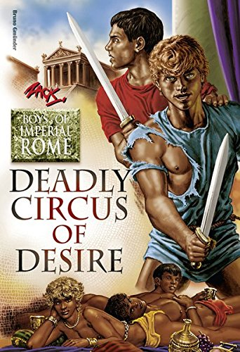 9783867877855: Deadly Circus of Desire (Boys of Imperial Rome)