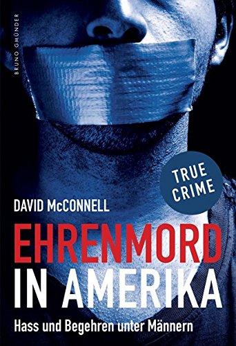 Ehrenmord in Amerika: Hass und Begehren unter Männern: McConnell, David