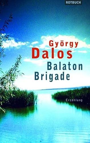 9783867890113: Balaton-Brigade