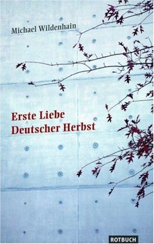 9783867890205: Erste Liebe Deutscher Herbst