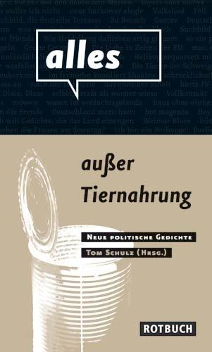 9783867890793: alles au�er Tiernahrung: Neue politische Gedichte