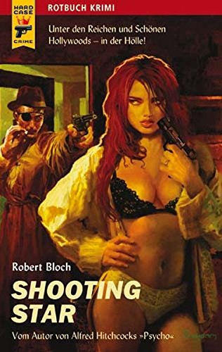 Shooting Star. Übers. von Andreas C. Knigge / Hard case crime ; 013; Rotbuch Krimi