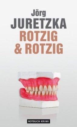 9783867891035: Rotzig & Rotzig: Kriminalroman