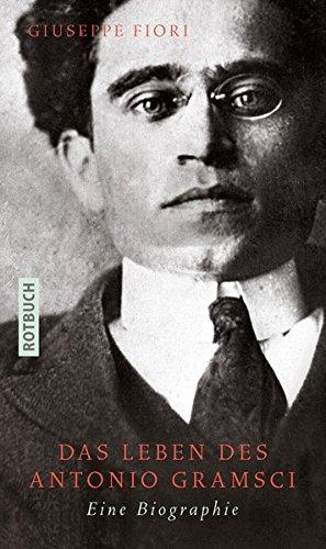 9783867891899: Das Leben des Antonio Gramsci: Eine Biographie