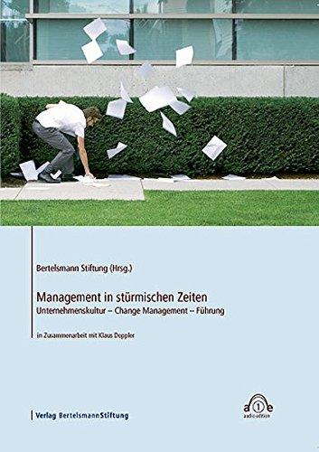 9783867930550: Management in stürmischen Zeiten. CD: Unternehmenskultur - Change Management - Führung