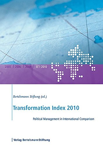 9783867930567: Transformation Index 2010: Political Management in International Comparison (Bertelsmann Transformation Index)