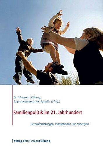9783867933414: Familienpolitik im 21. Jahrhundert: Herausforderungen, Innovationen und Synergien