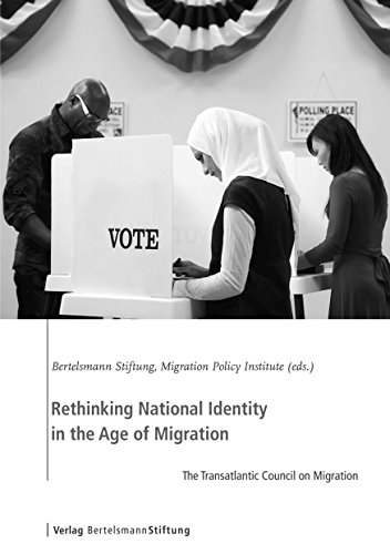 Rethinking National Identity in the Age of Migration: The Transatlantic Council on Migration: ...