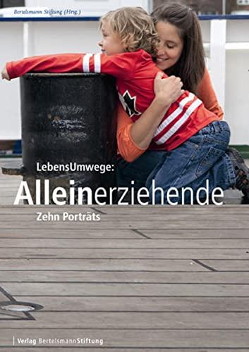 9783867934374: LebensUmwege: Alleinerziehende: Zehn Porträts