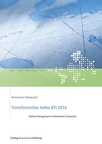 9783867935203: Transformation Index BTI 2014: Political Management in International Comparison