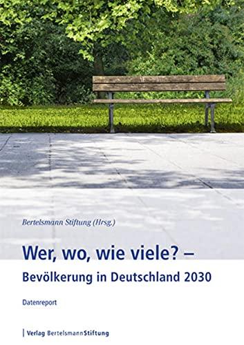 9783867935760: Wer, wo, wie viele? - Bev�lkerung in Deutschland 2030: Datenreport