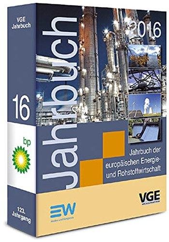 Jahrbuch der europäischen Energie- und Rohstoffwirtschaft 2016: Eberhard Meller
