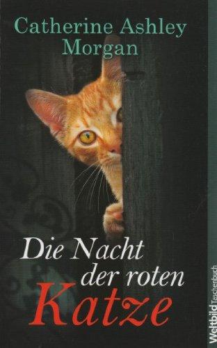 9783868002676: Die Nacht der roten Katze - Ein spannender Katzenkrimi der feinen englischen Art