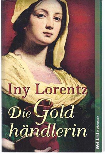 Die Goldhändlerin: Lorentz, Iny