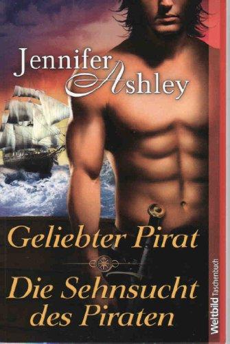 9783868004250: Geliebter Pirat + Die Sehnsucht des Piraten (Doppelband)