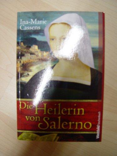 9783868008210: Die Heilerin von Salerno