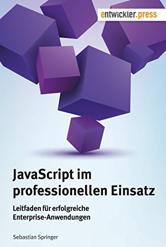 9783868021196: JavaScript im professionellen Einsatz: Leitfaden für erfolgreiche Enterprise-Anwendungen