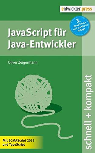 9783868021554: JavaScript f�r Java-Entwickler (3. Aufl.)