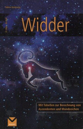9783868031256: Widder 21. März - 20. April Ihr persönliches Tierkreiszeichen - alles auf einen Blick! Mit Tabellen zur Berechnung von Aszendeten und Mondzeichen