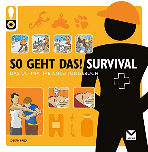 9783868034516: So geht das! Survival: Das ultimative Anleitungsbuch