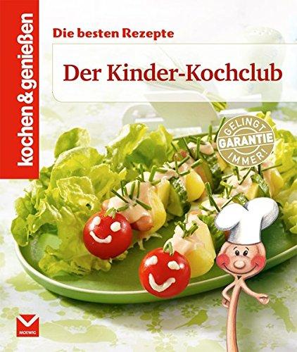 9783868034653: Kochen & Genießen: Der Kinder-Kochclub: Die besten Rezepte