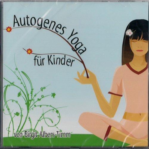 9783868040432: Autogenes Yoga Fuer Kinder