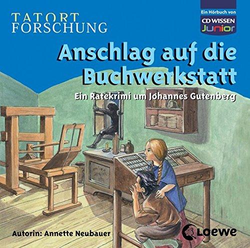 9783868040524: TATORT FORSCHUNG - Anschlag auf die Buchwerkstatt. Ein Ratekrimi um Johannes Gutenberg