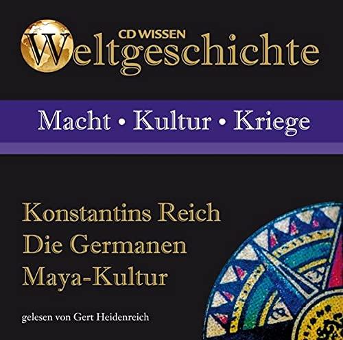 9783868041187: Weltgeschichte - Konstantins Reich, Die Germanen, Maya-Kultur