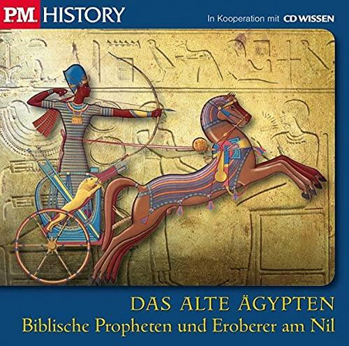 P.M. History - Das alte Ägypten: Biblische Propheten und Eroberer am Nil