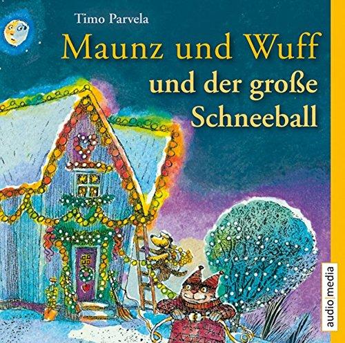 9783868042689: Maunz und Wuff und der gro�e Schneeball