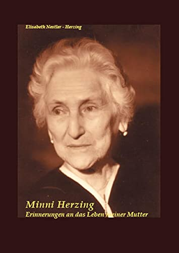 9783868050288: Minni Herzing: Erinnerungen an das Leben meiner Mutter (Livre en allemand)