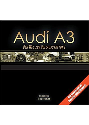 9783868050875: Audi A3: Der Weg zur Vollausstattung
