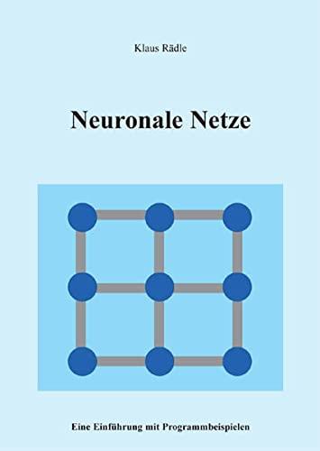 9783868056266: Neuronale Netze: Eine Einführung mit Programmbeispielen