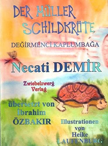 9783868061772: Der Müller Schildkröte - Eine Sage für Kinder