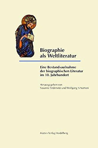 Biographie als Weltliteratur: Eine Bestandsaufnahme der biographischen: Zydenbos, Robert J;