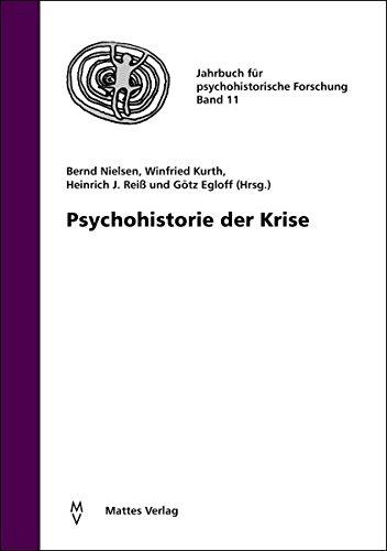 9783868090482: Psychohistorie der Krise
