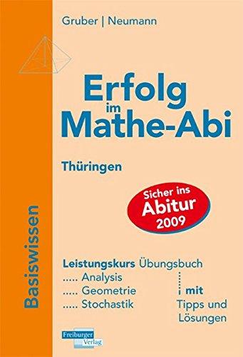 Erfolg im Mathe-Abi Th�ringen Basiswissen Leistungskurs: Neumann, Robert