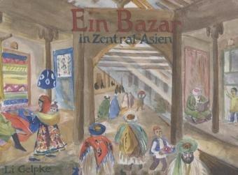 9783868140361: Ein Bazar in Zentral-Asien