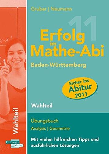 Erfolg im Mathe-Abi 2011 Baden-Württemberg - Robert Neumann Helmut Gruber