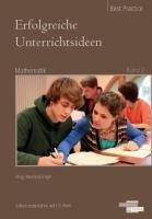 Erfolgreiche Unterrichtsideen Mathematik : Best Practice 2 - Manfred Engel